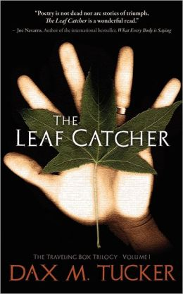 The Leaf Catcher: The Traveling Box Trilogy