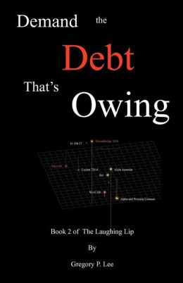 Demand the Debt That's Owing: Book 2 of the Laughing Lip
