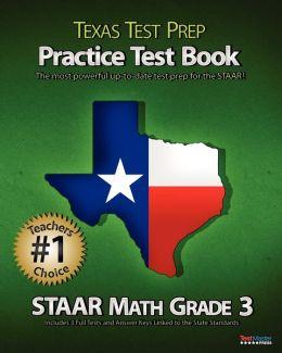 Texas Test Prep Practice Test Book Staar Math Grade 3: Aligned to the 2011-2012 Texas Staar Math Test