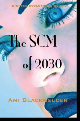 The SCM Of 2030
