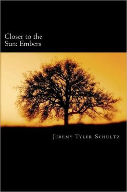 Closer to the Sun: Embers