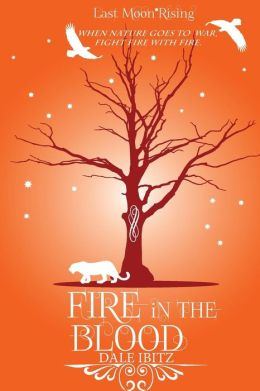 Fire in the Blood: Last Moon Rising Series