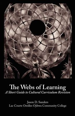 The Webs of Learning: A Short Guide to Cultural Curriculum Revision