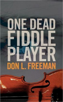 One Dead Fiddle Player
