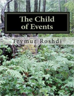 The Child of Events: Childhood
