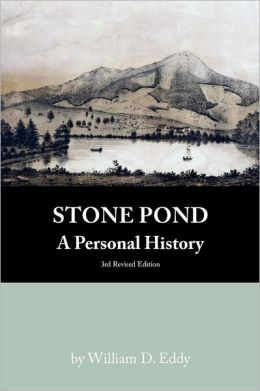 Stone Pond: A Personal History