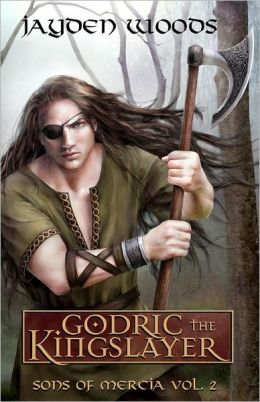 Godric the Kingslayer: Sons of Mercia