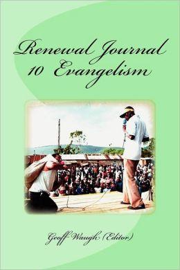 Renewal Journal 10: Evangelism