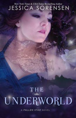 The Underworld: Fallen Star Series