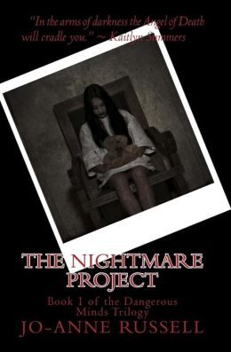 The Nightmare Project: Book 1 of the Dangerous Minds Trilogy
