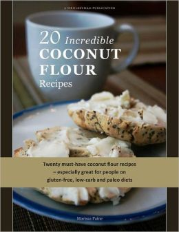 20 Incredible Coconut Flour Recipes