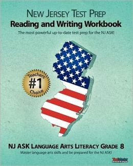 NEW JERSEY TEST PREP Grade 8 Reading and Writing Workbook: NJ ASK Language Arts Literacy