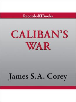 Caliban's War (Expanse Series #2)