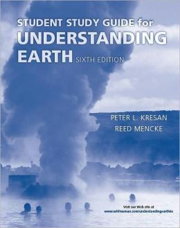 Understanding Earth Study Guide