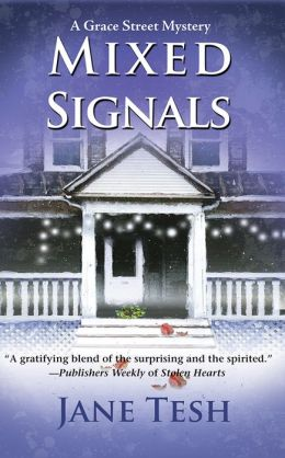 Mixed Signals (Grace Street Series #2)