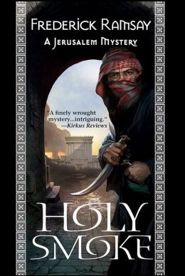 Holy Smoke: A Jerusalem Mystery