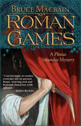 Roman Games (Plinius Secundus Series #1)