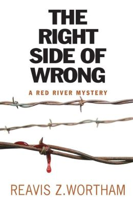 The Right Side of Wrong (Red River Mystery Series #3)