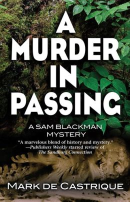 A Murder in Passing (Sam Blackman Series #4)