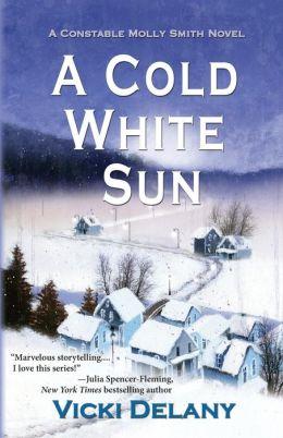 A Cold White Sun: A Constable Molly Smith Mystery