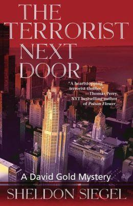 The Terrorist Next Door: A David Gold Novel