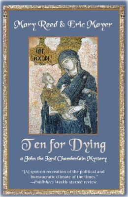 Ten for Dying: A John, the Lord Chamberlain Mystery