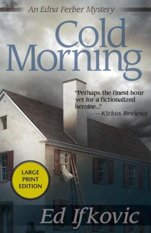 Cold Morning: An Edna Ferber Mystery