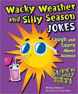 Wacky Weather and Silly Season Jokes