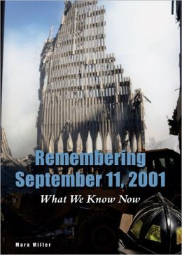 Remembering September 11, 2001: What We Know Now