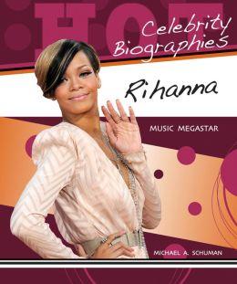 Rihanna: Music Megastar