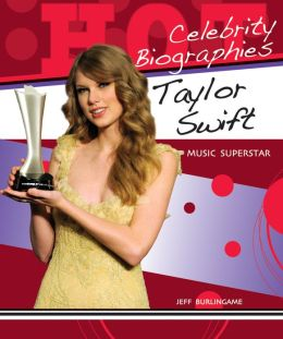 Taylor Swift: Music Superstar