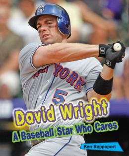 David Wright: A Baseball Star Who Cares