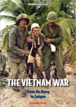The Vietnam War: From Da Nang to Saigon