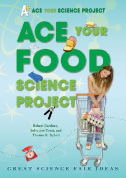Ace Your Food Science Project: Great Science Fair Ideas