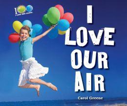 I Love Our Air