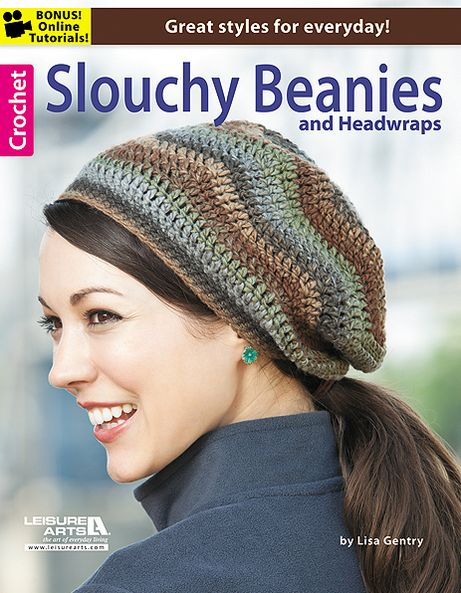 Crochet Slouchy Beanies & Headwraps
