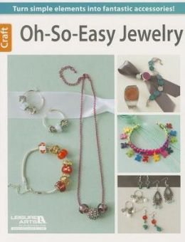 Oh-So-Easy Jewelry