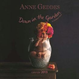 2013 Anne Geddes New Beginnings Square Wall Calendar