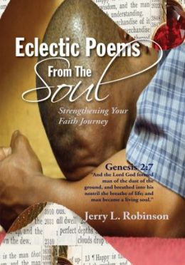 Eclectic Poems From The Soul: Strengthening Your Faith Journey