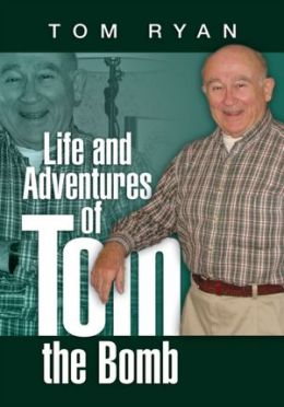 Life and Adventures of Tom the Bomb