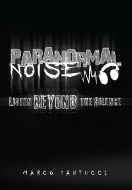 Paranormal Noise: Listen Beyond the Silence