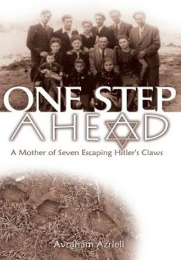 One Step Ahead: A Mother of Seven Escaping Hitler's Claws