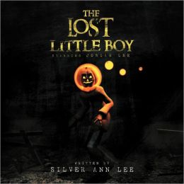 The Lost Little Boy: Starring Josiah Lee