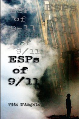 ESPs of 9/11: Extra Sensory Perception