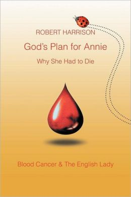 God's Plan For Annie Why She Had To Die