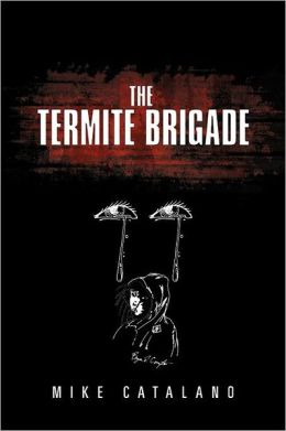 The Termite Brigade