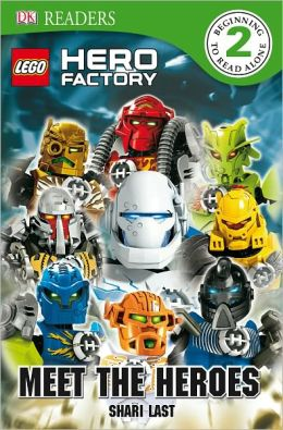LEGO Hero Factory: Meet the Heroes (DK Readers Level 2 Series)
