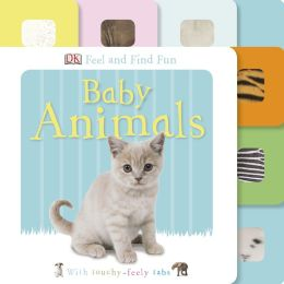 Feel and Find Fun: Baby Animals