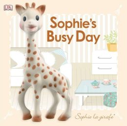 Sophie's Busy Day: Baby Touch and Feel (Sophie la girafe Series)