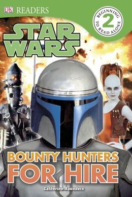 DK Readers: Star Wars: Bounty Hunters for Hire